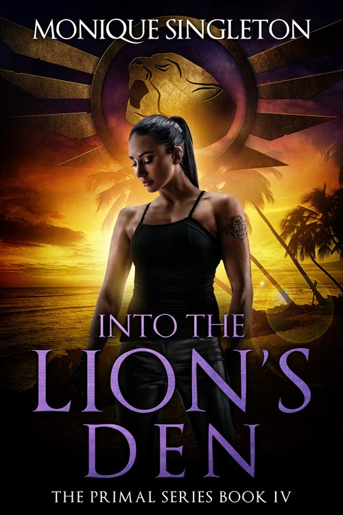 Into the Lion's Den - Monique Singleton